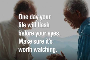 One Day Life Flash Before Your Eyes Quotes