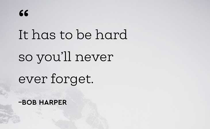 Has To Hard So You'll Never Forget Bob Harper Quote
