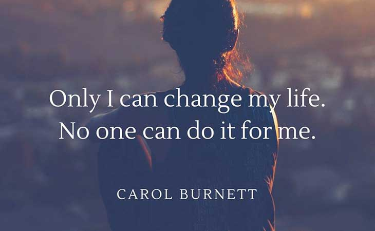 Only I Can Change My Life Weightloss Quote