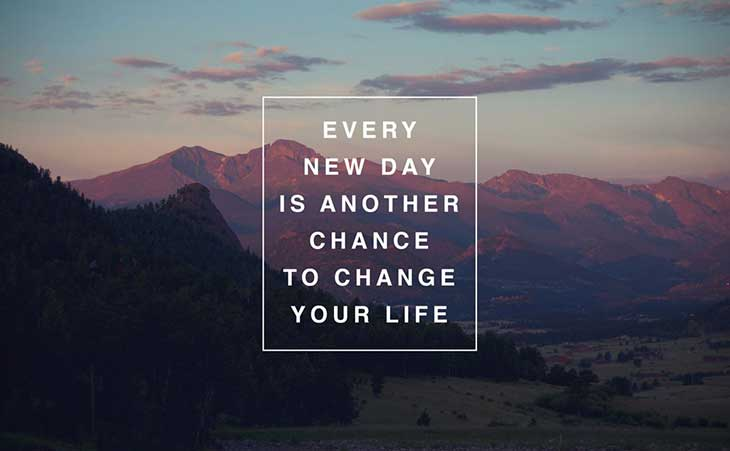 Every New Day is Another Chance Change Your Life Quote