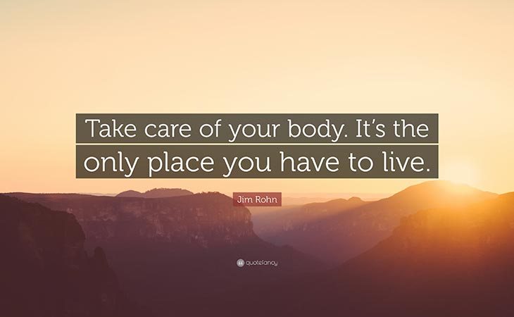 Take Care of Your Body Jim Rohn Health Motivation Quotes