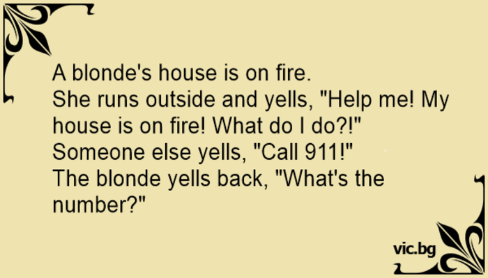 Blonde's house on fire