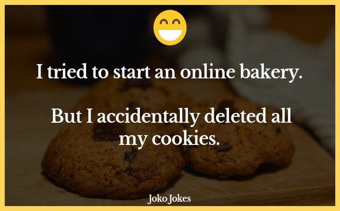"""I accidentally deleted all my cookies"" cookie meme"